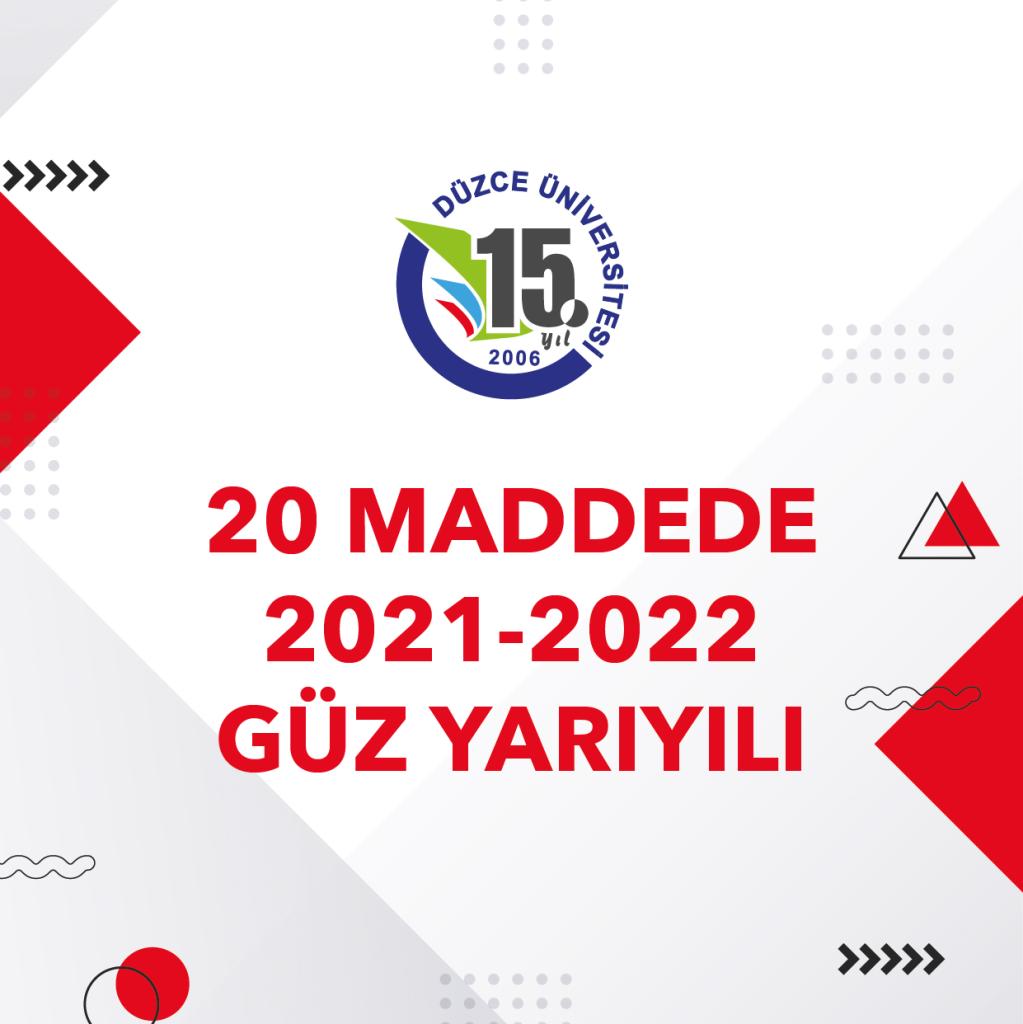 20 Maddede 2021-2022 Güz Yarıyılı