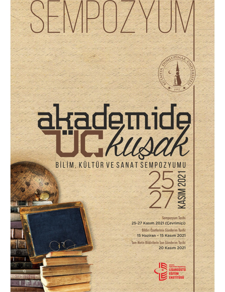 Akademide Üç Kuşak… Bilim, Kültür ve Sanat Sempozyumu